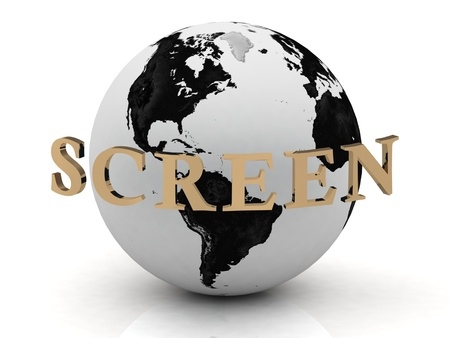 SCREEN abstraction inscription around earth on a white background photo