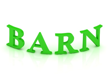 grainery: BARN sign with green letters on isolated white background
