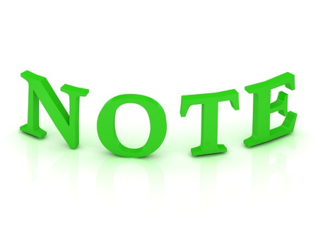 NOTE sign with green letters on isolated white background photo