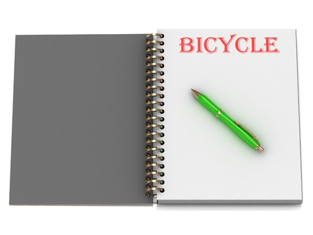 BICYCLE inscription on notebook page and the green handle. 3D illustration isolated on white background illustration