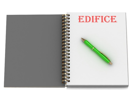 edifice: EDIFICE inscription on notebook page and the green handle. 3D illustration isolated on white background