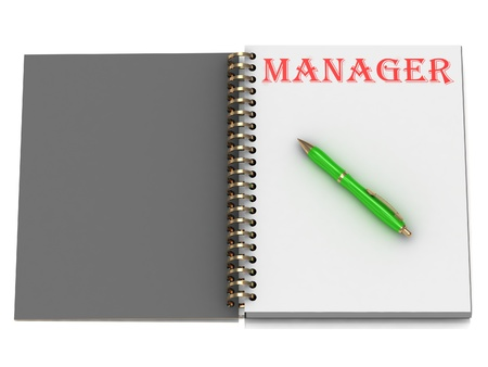 MANAGER inscription on notebook page and the green handle. 3D illustration isolated on white background illustration