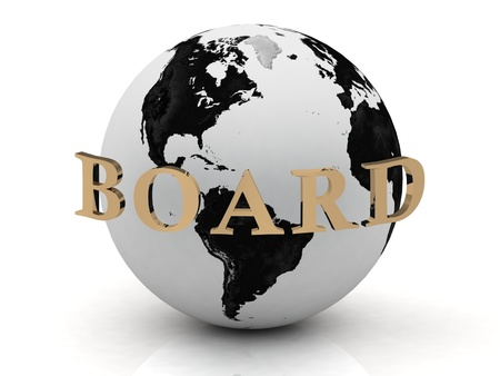 BOARD abstraction inscription around earth of gold letters on a white background photo