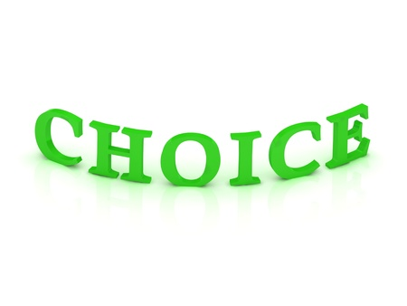CHOICE sign with green word on isolated white background Stock Photo - 15188733