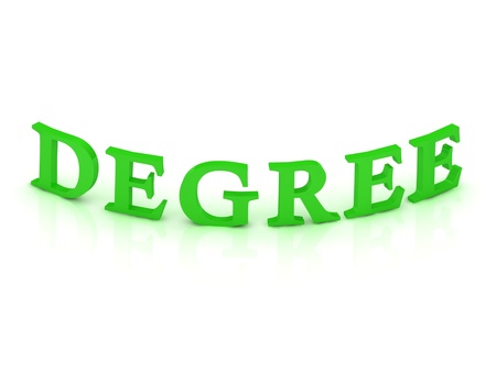 DEGREE, sign with green word on isolated white background photo
