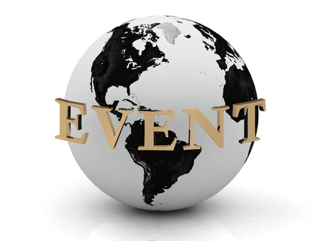 EVENT abstraction inscription around earth of gold letters on a white background