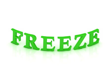 freeze: FREEZE sign with green word on isolated white background Stock Photo