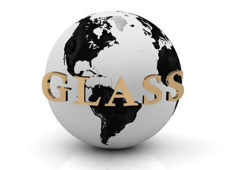 GLASS abstraction inscription around earth of gold letters on a white background photo