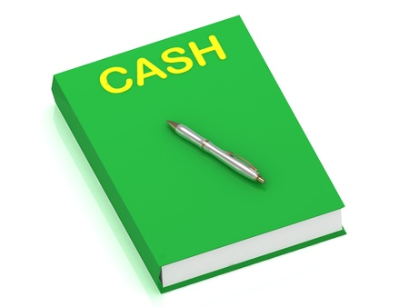CASH name on cover book and silver pen on the book. 3D illustration isolated on white background Stock Photo