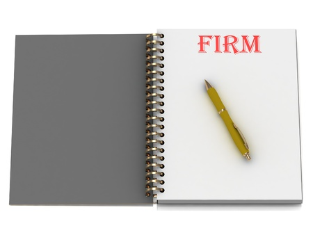 firm: FIRM word on notebook page and the yellow handle. 3D illustration isolated on white background