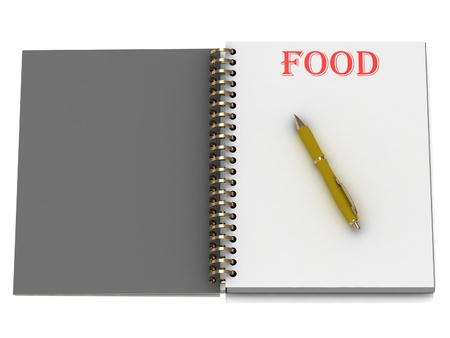 FOOD word on notebook page and the yellow handle. 3D illustration isolated on white background illustration