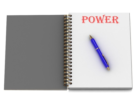 POWER word on notebook page and the blue handle. 3D illustration on white background illustration