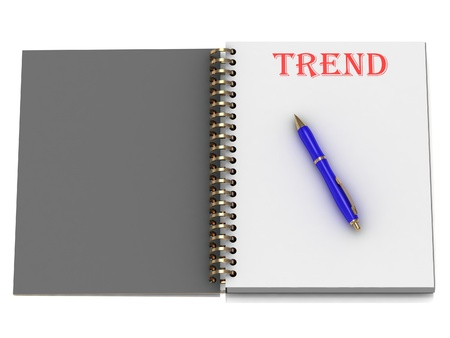 TREND word on notebook page and the blue handle. 3D illustration on white background illustration