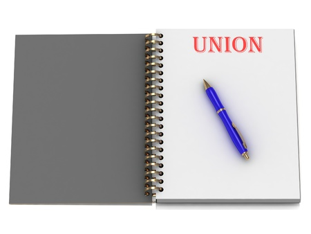 UNION word on notebook page and the blue handle. 3D illustration on white background illustration