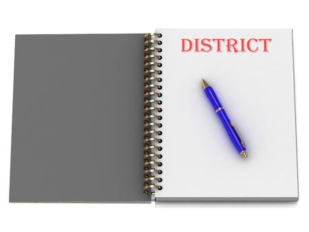 DISTRICT word on notebook page and the blue handle. 3D illustration on white background Stock Illustration - 14860441