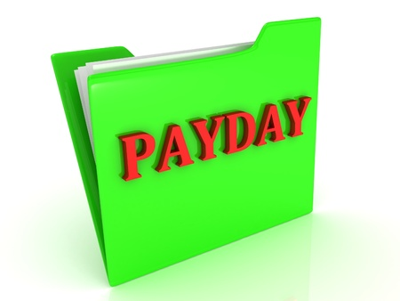 payday: PAYDAY bright red letters on a green folder with papers and documents on a white background Stock Photo