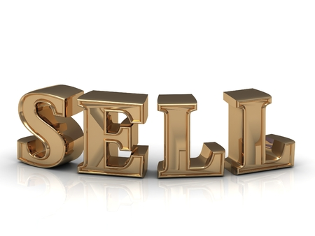 to sell: SELL- inscription of bright gold letters on white background