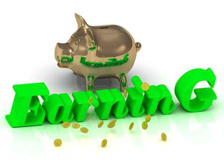 earning: EARNING AND PIGGY - bright green letters and money on a white background Stock Photo