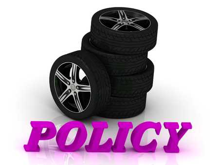 insurance claim: POLICY- bright letters and rims mashine black wheels on a white background Stock Photo