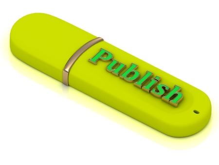 publisher: Publish - inscription bright yellow volume letter on USB flash drive on white background