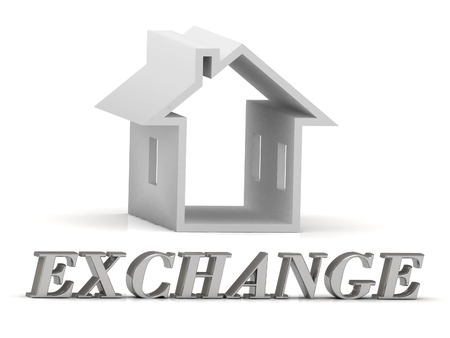 house exchange: EXCHANGE- inscription of silver letters and white house on white background Stock Photo