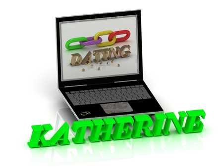 katherine: KATHERINE- Name and Family bright letters near Notebook and  inscription Dating on a white background