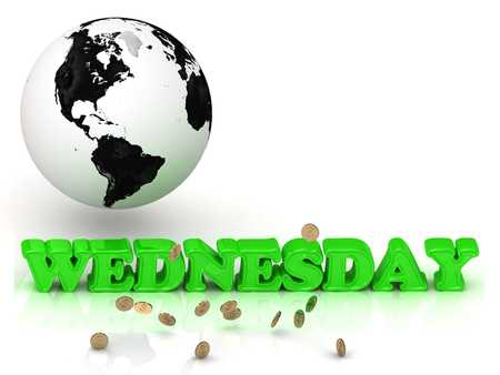 wednesday: WEDNESDAY- bright color letters, black and white Earth on a white background