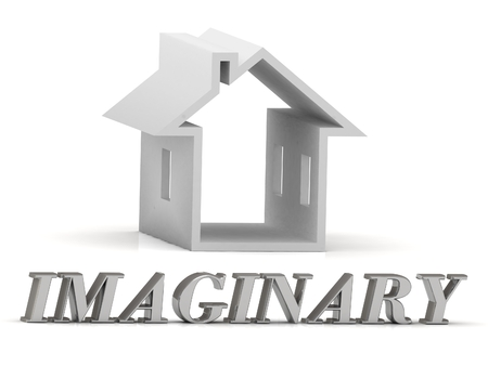 imaginary: IMAGINARY- inscription of silver letters and white house on white background