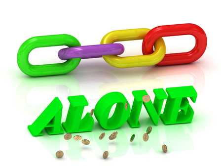 free thinking: ALONE- inscription of bright letters and chain on white background