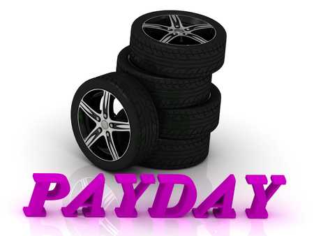 payday: PAYDAY- bright letters and rims mashine black wheels on a white background