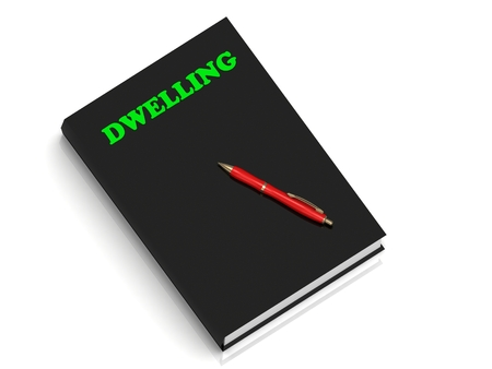 dwelling: DWELLING- inscription of green letters on black book on white background
