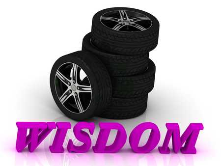 mental object: WISDOM- bright letters and rims mashine black wheels on a white background