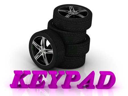rims: KEYPAD- bright letters and rims mashine black wheels on a white background
