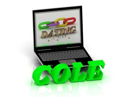 cole: COLE- Name and Family bright letters near Notebook and  inscription Dating on a white background