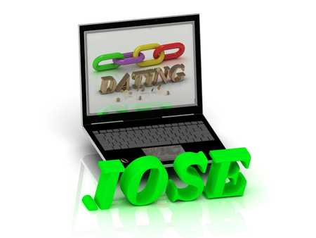 JOSE- Name and Family bright letters near Notebook and  inscription Dating on a white background
