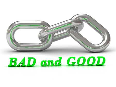 bad color: BAD and GOOD - inscription of color letters and Silver chain of the section on white background