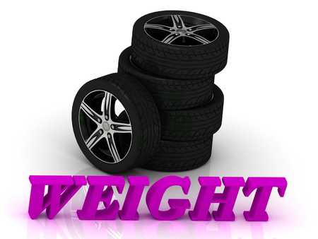 rims: WEIGHT- bright letters and rims mashine black wheels on a white background Stock Photo