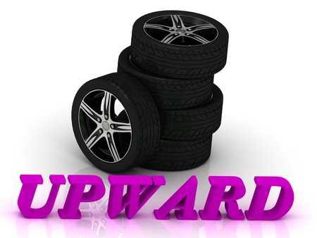 rims: UPWARD- bright letters and rims mashine black wheels on a white background Stock Photo
