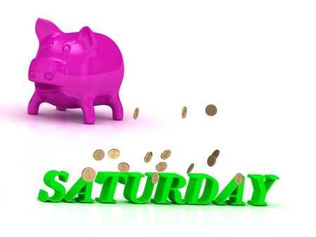 saturday night: SATURDAY bright word, many monets money, pink piggy on white background Stock Photo