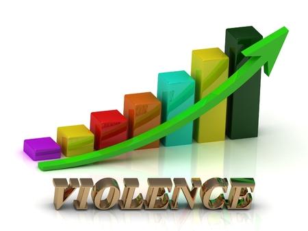conflictos sociales: VIOLENCIA brillante de las letras de oro y el crecimiento gráfico y flechas verdes sobre fondo blanco Foto de archivo