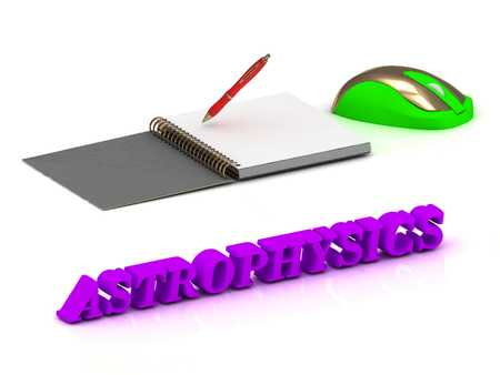 astrophysics: ASTROPHYSICS  inscription bright volume letter and textbooks and computer mouse on white background