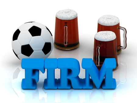 firm: FIRM blue bright word, football, 3 cup beer on white background Stock Photo
