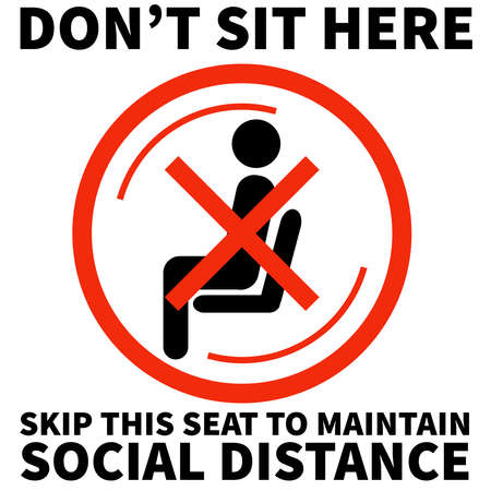 Please do not sit here to prevent from Coronavirus or Covid-19 pandemic White background, Maintain social distance in office