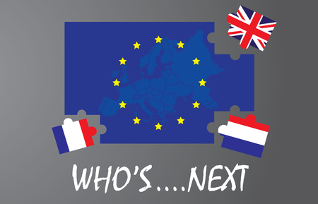 rupture: jigsaws flag United Kingdom,netherland and france leave out of the European Union flag, text Whos next, meaning rupture of United kingdom, netherland, france and European union, vector illustration, BREXIT, NEXIT,FREXIT