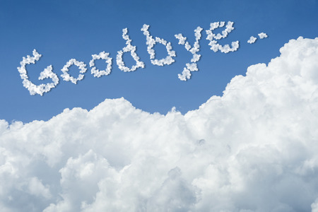 beautiful Blue sky and white cloud. Sunny day.Cloudscape.close up the cloud.text goodbye. Stock Photo