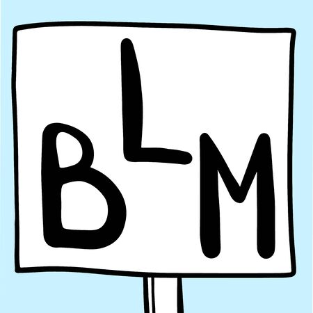 Poster with a hand drawn abbreviation Black Lives Matter, BLM logo, vector illustration