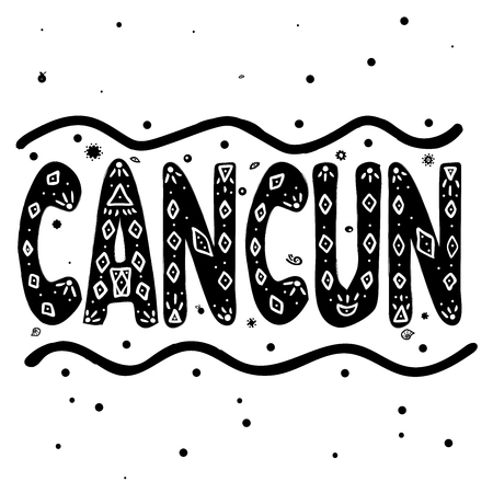 Cancun. Is a city in southeastern Mexico on the northeast coast of the Yucatan Peninsula. Hand drawing, isolate, lettering, typography, font processing, scribble. For posters, cards, T-shirts and others. Иллюстрация