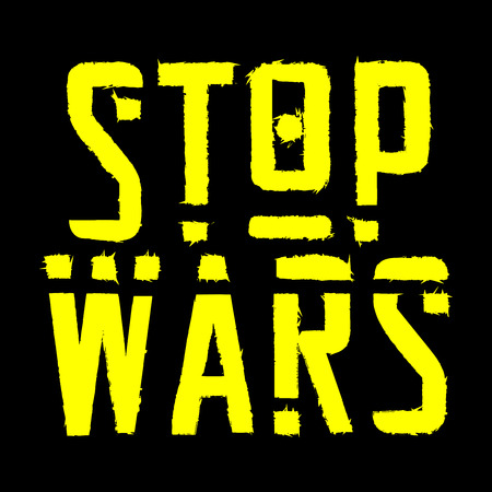 Stop Wars - poster or banner. Yellow text with effects on black background. Lettering, text processing with effects of thorns. Vector. Illustration