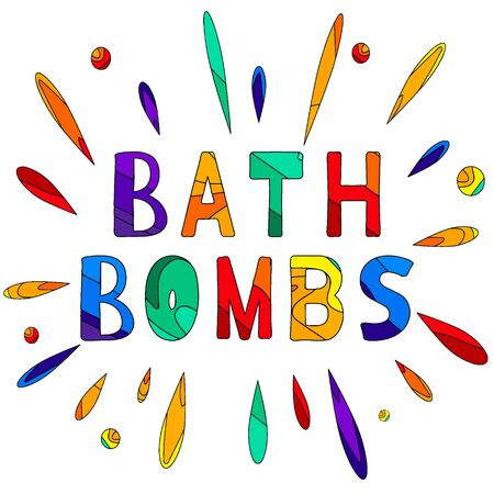 Bath bombs. Multicolored inscription and drops, splash. Bright contrast letters. Inscription for banners, posters, prints and clothes.
