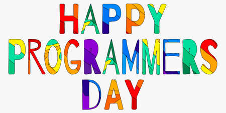 Happy Programmers Day - funny cartoon multicolor inscription. Hand drawn color lettering. Vector illustration. For banners, posters and prints on clothing.